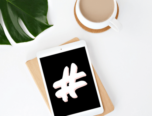 Your 2018 Hashtag Update: Best Practices For All Platforms